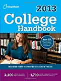 College Handbook 2013: All-New 50th Edition (College Board College Handbook)