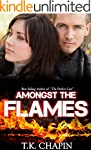 Amongst The Flames: A Contemporary Ch...