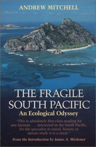 The Fragile South Pacific: An Ecological Odyssey