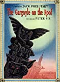 The Gargoyle on the Roof (0688096433) by Jack Prelutsky