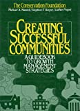 img - for Creating Successful Communities: A Guidebook To Growth Management Strategies book / textbook / text book