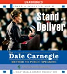 Stand and Deliver: The Dale Carnegie...