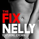 The Fix [Explicit]