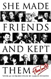 She Made Friends and Kept Them (0002556898) by Cowles, Fleur