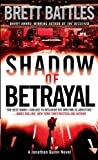 Shadow of Betrayal: A Thriller (A Jonathan Quinn Novel)