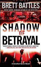 Shadow of Betrayal: A Thriller (Jonathan Quinn)