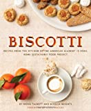 Biscotti: Recipes from the Kitchen of The American Academy in Rome, The Rome Sustainable Food Project