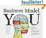 Business Model You: R�inventez votre...