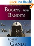 Bogeys and Bandits: The Making of a F...
