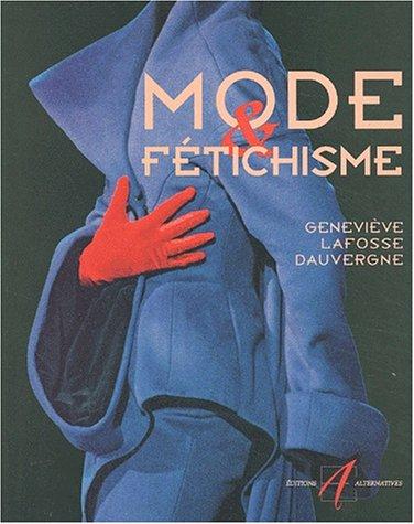 Mode & fétichisme