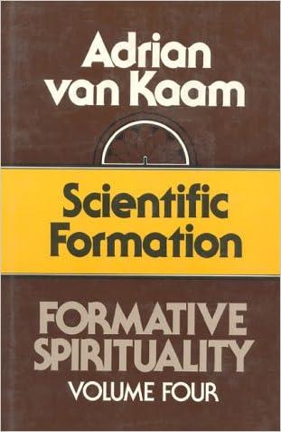 Formative Spirituality V04: Scientific Formation (Formative Spirituality Vol 4)