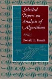 Selected Papers on the Analysis of Algorithms (1575862123) by Knuth, Donald E.
