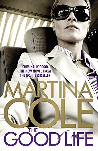 The Good Life - Martina Cole