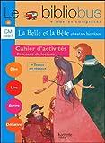 Le bibliobus, numéro 4 : CM, La belle et la bête - Cahier d'activités