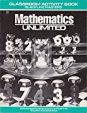 img - for Mathematics Unlimited / Classroom Activity Book / Grade 4 book / textbook / text book
