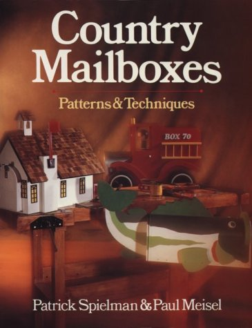 Country Mailboxes: Patterns & Techniques (Madison Square Garden Model compare prices)