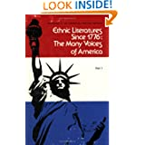 Ethnic Literatures Since 1776: The Many Voices of America, Part 1 (Studies in Comparative Literature)