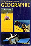 img - for geographie terminale book / textbook / text book