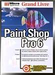 PAINT SHOP PRO 6. Avec CD-Rom