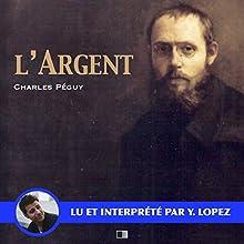 L'argent | Livre audio Auteur(s) : Charles Péguy Narrateur(s) : Yannick Lopez
