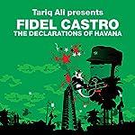 The Declarations of Havana (Revolutions Series): Tariq Ali presents Fidel Castro | Fidel Castro,Ali Tariq
