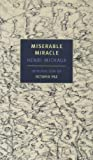 Miserable Miracle (New York Review Books Classics) (1590170016) by Michaux, Henri
