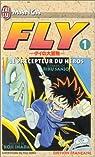 Fly, tome 1 : Le précepteur du héros