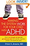 Making the System Work for Your Child...