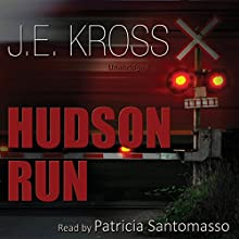 Hudson Run (       UNABRIDGED) by J.E. Kross Narrated by Patricia Santomasso