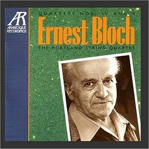Bloch: Quartets Nos. IV, V
