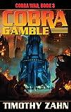Cobra War Book 3: Cobra Gamble