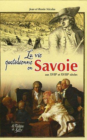 La Vie quotidienne en Savoie