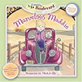 Marvelous Maddie: Seasons in Mokiville (A La Country Boulevard)
