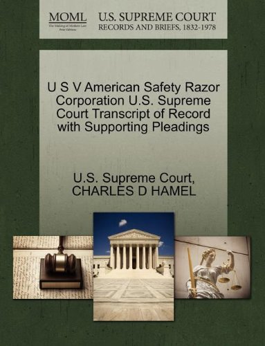 U S V American Safety Razor Corporation U.S. Supreme Court Transcript of Record with Supporting Pleadings