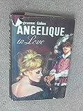 Angelique in Love Sergeanne Golon