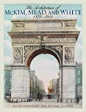 The Architecture of McKim, Mead, and White: 1879-1915
