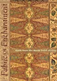 img - for Fabric of Enchantment: Batik from the North Coast of Java book / textbook / text book