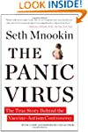The Panic Virus: The True Story Behin...