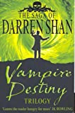 Darren Shan Vampire Destiny Trilogy: Books 10 - 12 (The Saga of Darren Shan)