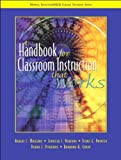 img - for A Handbook for Classroom Instruction that Works (text only) by J.S.Norford,D.E.Paynter,D.J.Pickering,B.B.Gaddy R.J.Marzano book / textbook / text book