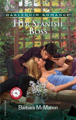Image for Her Spanish Boss (Harlequin Romance)