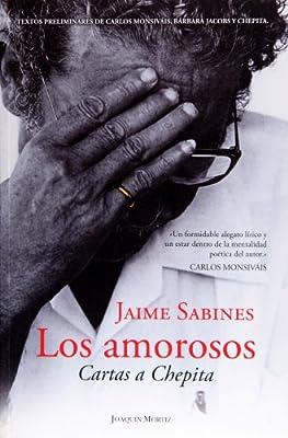 Los amorosos. Cartas a Chepita (Spanish Edition)