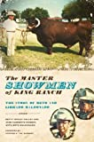 img - for The Master Showmen of King Ranch: The Story of Beto and Librado Maldonado (Ellen & Edward Randall Series) book / textbook / text book
