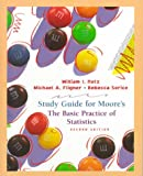 Student Study Guide for The Basic Practics of Statistics, Second Edition (0716736179) by Notz, William I.