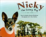 img - for Nicky the Swamp Dog: A True Story book / textbook / text book
