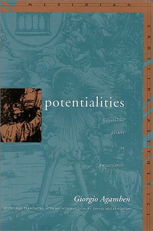 giorgio agamben potentialities collected essays in philosophy