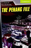 The Penang File (Cambridge English Readers: Starter Level)