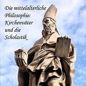 Die mittelalterliche Philosophie Hörbuch