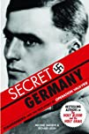 Secret Germany: Stauffenberg and the…