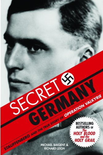 Secret Germany: Stauffenberg and the True Story of Operation Valkyrie cover